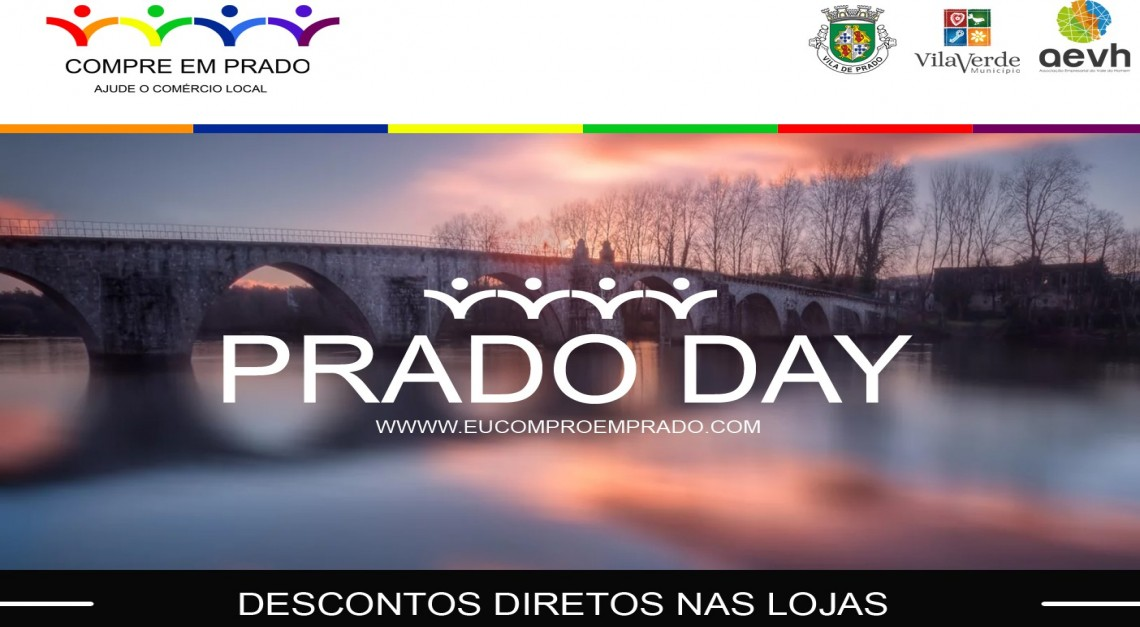 Prado Day. Descontos, música ao vivo e horários alargados para dinamizar o comércio